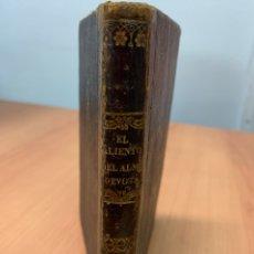 Libros antiguos: EL ALIENTO DEL ALMA DEVOTA. SIN AUTOR DEFINIDO. SIN FECHA DEFINIDA. MADRID.. Lote 254334985