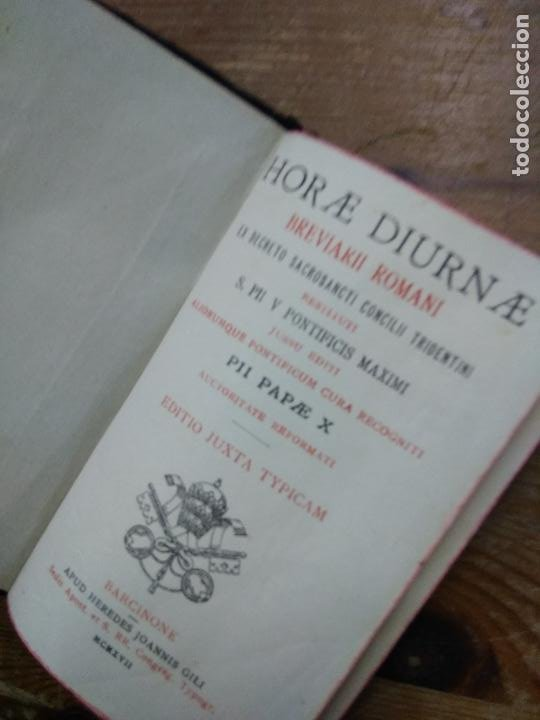 Libros antiguos: Horae diurnae breviarii romani S. PII V Pontificis Maximi. 1917. REI-313 - Foto 3 - 254395680