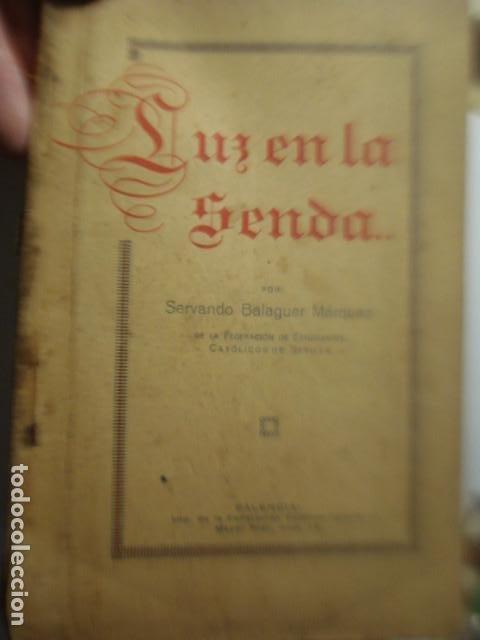 LIBRO DE PENSAMIENTOS RELIGIOSOS - SERVANDO BALAGUER MARQUEZ - LUZ EN LA SENDA - PALENCIA 1925 (Libros Antiguos, Raros y Curiosos - Religión)