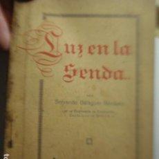 Libros antiguos: LIBRO DE PENSAMIENTOS RELIGIOSOS - SERVANDO BALAGUER MARQUEZ - LUZ EN LA SENDA - PALENCIA 1925. Lote 254648510