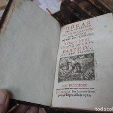 Libros antiguos: OBRAS DE FRAY LUIS DE GRANADA DEL ORDEN DE SANTO DOMINGO. 1711. (TOMO XVIII). Lote 254718380