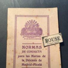 Libros antiguos: NORMAS DE CONDUCTA PARA LAS MARIAS DE LA DIOCESIS DE MADRID-ALCALÁ - OBRA DE LAS TRES MARIAS DE LOS. Lote 254720620