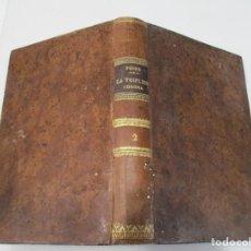Libros antiguos: FRANCISCO POIRE LA TRIPLE CORONA ( TOMO II) W6552. Lote 254726695