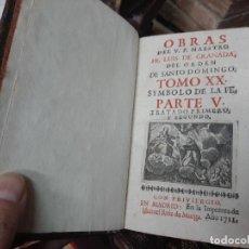 Libros antiguos: OBRAS DE FRAY LUIS DE GRANADA DEL ORDEN DE SANTO DOMINGO. 1711. (TOMO XX). Lote 254726705