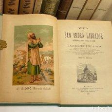 Libros antiguos: AÑO 1891 - VIDA DE SAN ISIDRO LABRADOR PATRÓN DE MADRID POR GERARDEO MULLÉ DE LA CERDA - RELIGIÓN. Lote 254787645