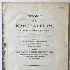 Libros antiguos: SERMÓN DE LA BEATA JUANA DE AZA, MADRE DE STO. DOMINGO DE GUZMAN. QUE EN LAS SOLEMNES FIESTAS QUE PO. Lote 123164487