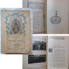 Libros antiguos: HISTORIA DE NUESTRA SEÑORA DE LUJAN. SU CULTO, SU SANTUARIO Y SU PUEBLO. 1932 UN SACERDOTE. Lote 254927980