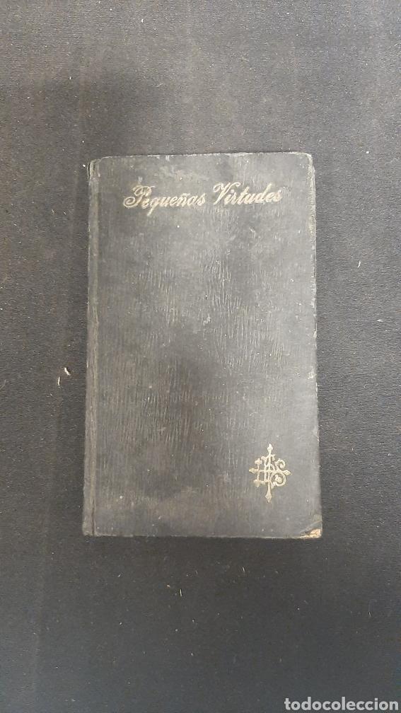 TRATADO SOBRE LAS PEQUEÑAS VIRTUDES (Libros Antiguos, Raros y Curiosos - Religión)