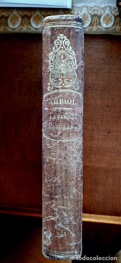 LA FAMILIA REGULADA CON DOCTRINA DE LA SAGRADA ESCRITURA1867 (Libros Antiguos, Raros y Curiosos - Religión)