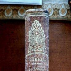 Libros antiguos: LA FAMILIA REGULADA CON DOCTRINA DE LA SAGRADA ESCRITURA1867. Lote 256029455