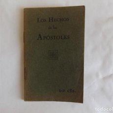 Libros antiguos: LIBRERIA GHOTICA. LOS HECHOS DE LOS APOSTOLES. MADRID 1930.. Lote 257358905