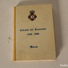 Libros antiguos: COFRADIA DEL RESUCITADO 1948 - 1988 MURCIA. Lote 257390755