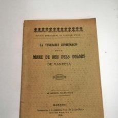 Libri antichi: MARE DE DEU DELS DOLORS DE MANRESA. IGNASI TORRADEFLOT CORNET. 1906 MANRESA. IMP.: VDA DE LL. ROCA. Lote 257399995