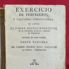 Libros antiguos: EXERCICIO DE PERFECCIÓN, PARTE 3ª - S-XVIII - P. ALONSO RODRÍGUEZ S.J. -IMP.ANGELA MARTI,VIUDA- PJRB. Lote 257656900