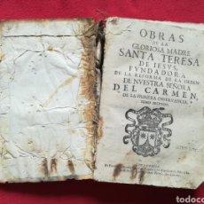 Libros antiguos: OBRAS DE LA GLORIOSA MADRE, STA.TERESA DE JESÚS - 1680 - IMP. RAFAEL FIGUERÒ, BARCELONA - PJRB. Lote 257727030