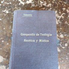 Libros antiguos: COMPENDIO DE TEOLOGIA, ASCETICA Y MISTICA (TANQUEREY) (1930). Lote 258133740
