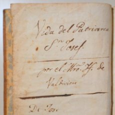Libros antiguos: VALDIVIESO, JOSEF - VIDA, EXCELENCIAS Y MUERTE DEL GLORIOSÍSIMO PATRIARCA SAN JOSEPH - C. 1700. Lote 260001355