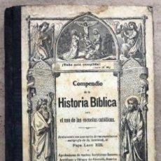 Libros antiguos: COMPENDIO DE LA HISTORIA BÍBLICA O NARRACIONES DEL ANTIGUO Y NUEVO TESTAMENTO. ED. BEZINGER 1883.. Lote 146353546