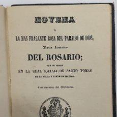 Libros antiguos: 1886 NOVENA DEL ROSARIO IGLESIA SANTO TOMAS + NOVENA NOTICIA SANTA LUCIA. MADRID VALLADOLID. Lote 260788610
