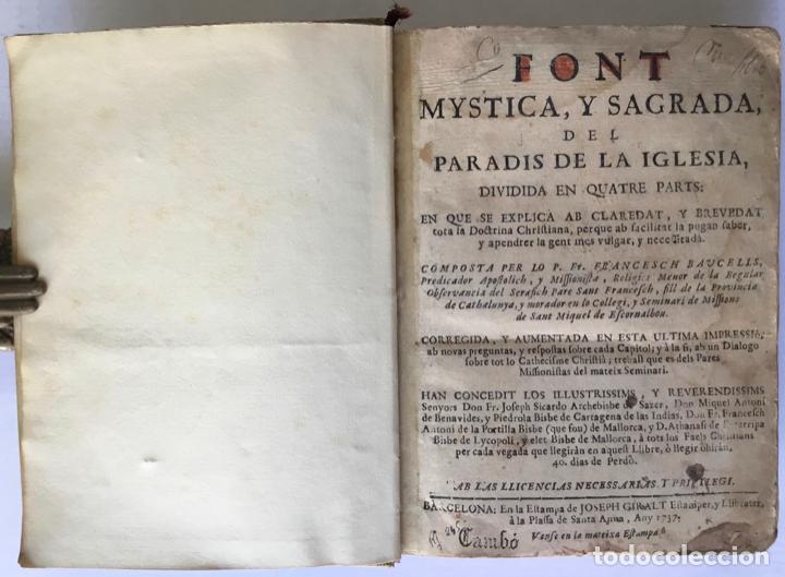 Libros antiguos: FONT MYSTICA, Y SAGRADA, DEL PARADIS DE LA IGLESIA, dividida en quatre parts: en que se explica... - Foto 2 - 260815085