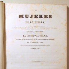 Libros antiguos: CALMET, BENEDICTINO (ROCA Y CORNET) - GENOUDE - LAS MUJERES DE LA BIBLIA (2 VOL. - PRIMERA Y SEGUNDA. Lote 261564145