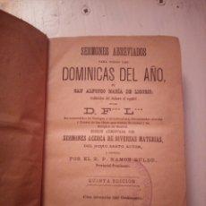 Libri antichi: LIGORIO. DOMINICAS DE AÑO. 1883 SERMONES ABREVIADOS. Lote 261627655