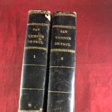 Libros antiguos: SAN VICENTE DE PAUL 2 TOMOS. Lote 261698905