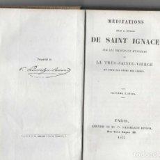 Libros antiguos: MEDITATIONS SELON LA METHODE DE SAINT IGNACE ... 1855. Lote 261964220