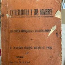 Libros antiguos: EXTREMADURA Y SUS HOMBRES. LAS ESCUELAS PARROQUIALES DE LOS SANTOS (BADAJOZ). (1914). Lote 261969655