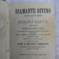 Libros antiguos: LIBRO DEVOCIONARIO DIAMANTE DIVINO. AÑO 1881.. Lote 262124295