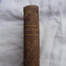 Libros antiguos: LIBRO MANUAL DE EJERCICIOS ESPIRITUALES. AÑO 1851.. Lote 262124905