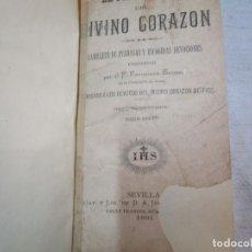 Libros antiguos: DEEVOCIONARIO EL FIEL AMANTE DEL DIVINO CORAZON - P. FRANCISCO SANSA, CIA DE JESUS - SEVILLA 1894. Lote 262478730