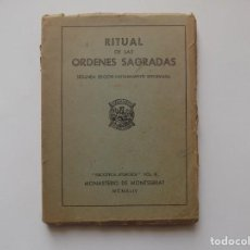 Libros antiguos: LIBRERIA GHOTICA. RITUAL DE LAS ORDENES SAGRADAS. MONASTERIO DE MONTSERRAT 1944.. Lote 262955645