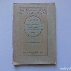 Libros antiguos: LIBRERIA GHOTICA. LAS ESCUELAS MANJON DEL AVE-MARIA. GRANADA 1930.. Lote 262955965