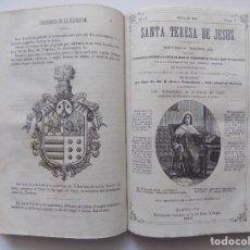 Libros antiguos: LIBRERIA GHOTICA. SANTA TERESA DE JESUS. RARA REVISTA MENSUAL. AÑO 1.NÚM. 1-12. 1872. ILUSTRADO.. Lote 262956980