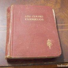 Libros antiguos: LOS CUATRO EVANGELIOS DE NUESTRO SEÑOR JESUCRISTO, NUEVA EDICIÓN 1.930, DEFECTOS. Lote 263018040