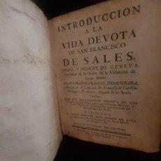 Libros antiguos: INTRODUCCIÓN A LA VIDA DEVOTA DE SAN FRANCISCO DE SALES, 1764. Lote 263055895