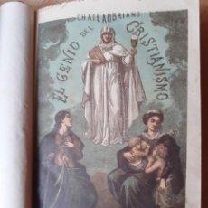 Libros antiguos: CHATEAUBRIAND (1879) EL GENIO DEL CRISTIANISMO. Lote 263893015
