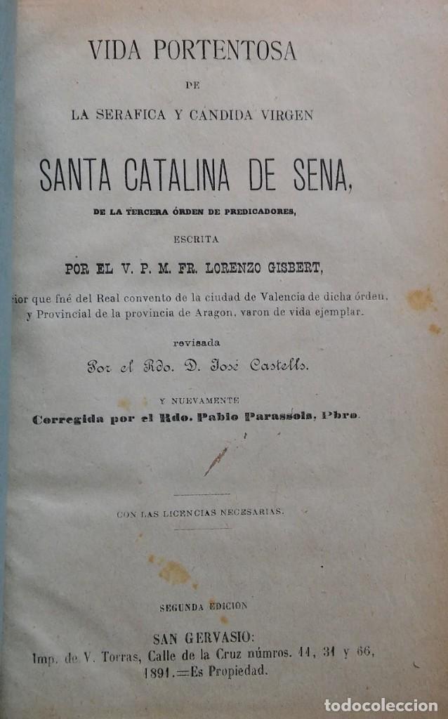 Libros antiguos: Vida portentosa de Santa Catalina de Sena, José Castells. San Gervasio, 1891 - Foto 2 - 265217619