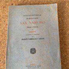Libros antiguos: NOTICIAS HISTÓRICAS DEL GLORIOSO MÁRTIR SAN NARCISO OBISPO Y PATRONO DE GERONA (BOLS 6). Lote 265669124