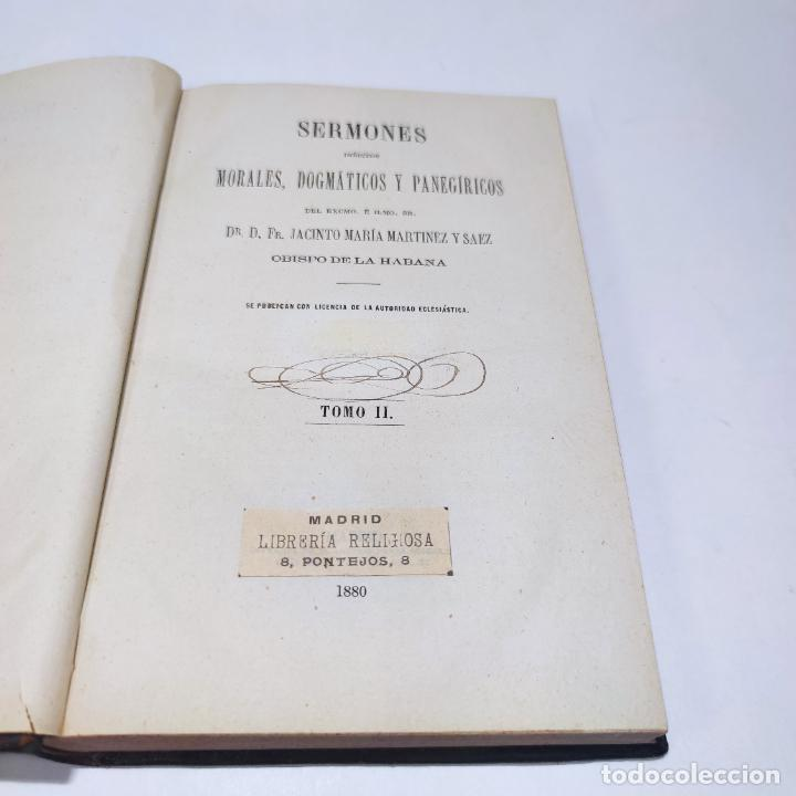 Libros antiguos: Sermones inéditos morales, dogmáticos y panegíricos. Dr. D. Fr. Jacinto María Martínez y Sáez. 1880. - Foto 13 - 265823749