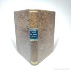 Libros antiguos: LA VIRGEN MARÍA EN SUS RELACIONES CON DIOS, CON LOS ÁNGELES Y LOS HOMBRES. MADRID. 1877.. Lote 265832074