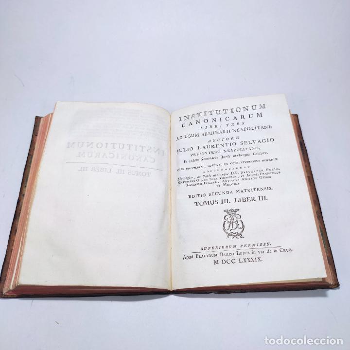 Libros antiguos: Institutionum canonicarum. Libri tres ad usum seminarii neapolitani: Julio Laurentio Selvagui. 1784. - Foto 17 - 265844554