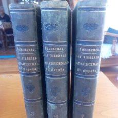 Libros antiguos: LAS VÍRGENES APARECIDAS EN ESPAÑA..CONDE DE FABRAQUER. AÑO 1861. Lote 267460834