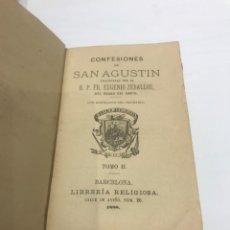 Libros antiguos: CONFESIONES DE SAN AGUSTÍN. TOMO 2 LIBRERÍA RELIGIOSA AÑO 1888 BARCELONA. Lote 267817759
