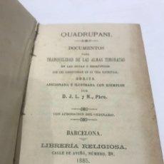 Libros antiguos: QUADRUPANI - TRANQUILIDAD DE LAS ALMAS TIMORATAS (1885). Lote 267819799