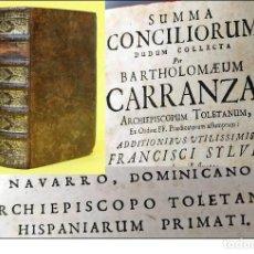 Libros antiguos: AÑO 1701: PRECIOSO LIBRO DE 320 AÑOS DEL NAVARRO BARTOLOMÉ CARRANZA. SIGLO XVIII. Lote 267861019