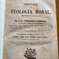 Livres anciens: PRONTUARIO DE LA TEOLOGIA MORAL - FRANCISCO LARRAGA - 1852. Lote 268270299