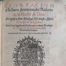 Libros antiguos: SAGASTIZAVAL, JUAN (O.P.), EXHORTACIÓN A LAS SANTA DEVOCIÓN DEL ROSARIO DE LA MADRE DE DIOS.... Lote 268879454