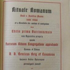 Libros antiguos: RITUALE ROMANUM. EDITIO PRIMA BARCINONENSIS. PAULI V. VOLUMEN PRIMUM. VIDUA PLA. 1916.. Lote 269128628